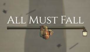 All Must Fall