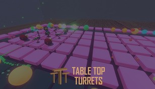 Table Top Turrets