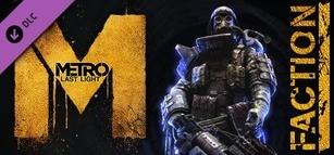 Metro: Last Light - Faction Pack