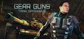 GEARGUNS - Tank offensive