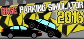 Rage Parking Simulator 2016