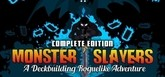 Monster Slayers - Complete Edition