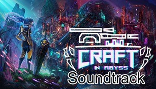 Craft In Abyss Soundtrack