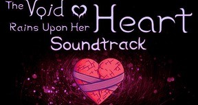 The Void Rains Upon Her Heart - Soundtrack