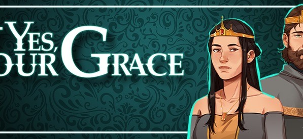 [NOW LIVE] Claim 1 of 2500 Steam keys for Yes, Your Grace beta!