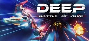 D.E.E.P.: Battle of Jove