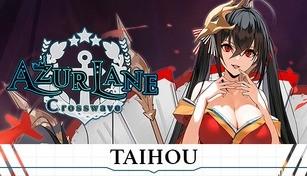 Azur Lane Crosswave - Taihou