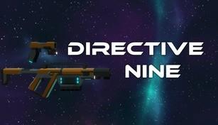 Directive Nine