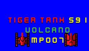 Tiger Tank 59 Ⅰ Volcano MP007