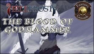 Fantasy Grounds - Hellfrost - The Blood of Godhammer (Savage Worlds)