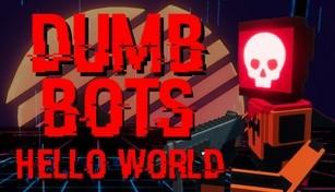 DumbBots: Hello World