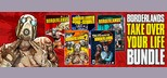 "Borderlands ""Take Over Your Life Bundle"""