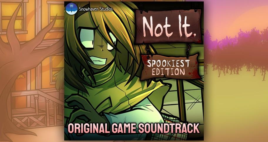 Not It: Spookiest Edition Soundtrack