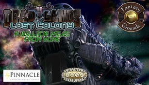 Fantasy Grounds - Deadlands Lost Colony: A Billion Miles from Home!