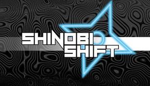 Shinobi Shift