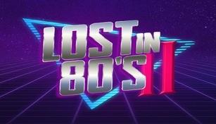 Lost In 80s II