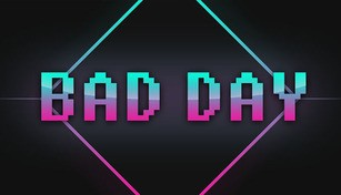 Bad Day - Extra Content