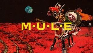 M.U.L.E.