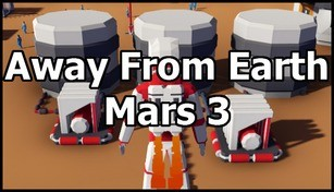 Away From Earth: Mars 3