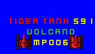 Tiger Tank 59 Ⅰ Volcano MP006
