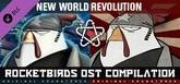 Rocketbirds OST Compilation