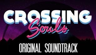 Crossing Souls Soundtrack