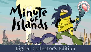 Minute of Islands - Digital Collector's Edition