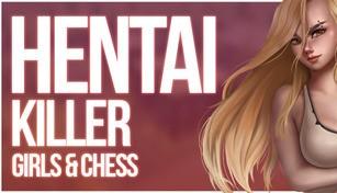 Hentai Killer: Girls & Chess