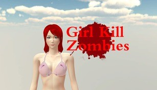 Girl Kill Zombies - 18+
