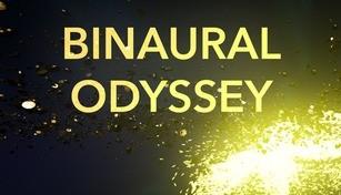 Binaural Odyssey