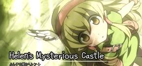 Helen's Mysterious Castle