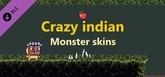 Crazy indian - Monster skins