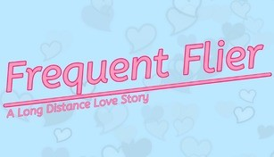 Frequent Flyer: A Long Distance Love Story