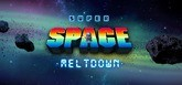 Super Space Meltdown
