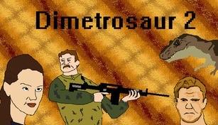 Dimetrosaur 2