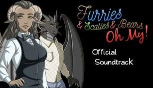 Furries & Scalies & Bears OH MY!: Original Soundtrack