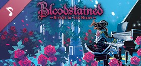 Bloodstained: Ritual of the Night - Soundtrack