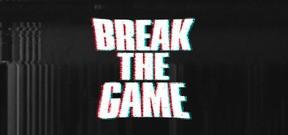 Break the Game