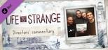 Life Is Strange - Directors' Commentary