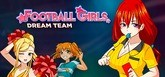 Football Girls: Dream Team