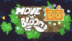 Move 'n' Bloom