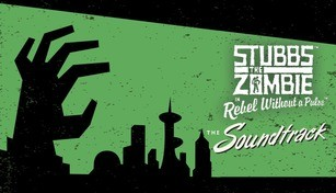 Stubbs the Zombie in Rebel Without a Pulse - Official Soundtrack