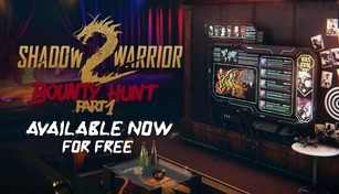 Shadow Warrior 2: Bounty Hunt DLC Part 1
