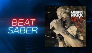"Beat Saber - Linkin Park - ""Given Up"""