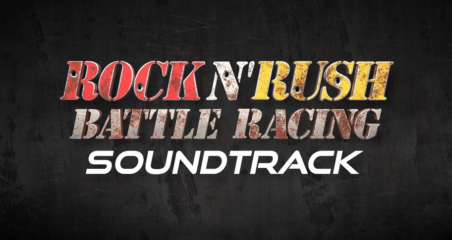 Rock n' Rush: Battle Racing Soundtrack