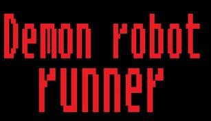 Demon robot runner