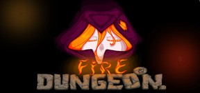 Fire and Dungeon