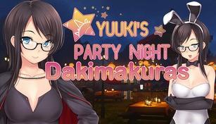 Yuuki's Party Night - Dakimakuras
