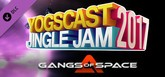 Gangs of Space - Yogscast Jingle Jam 2017