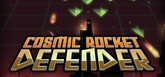 Cosmic Rocket Defender
